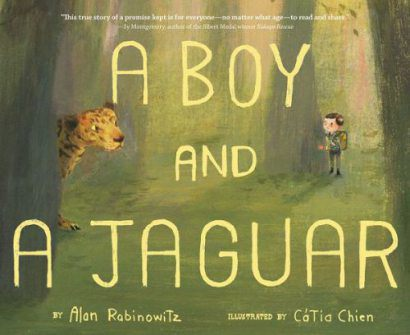 A Boy and a Jaguar Reading and Writing Celebrations